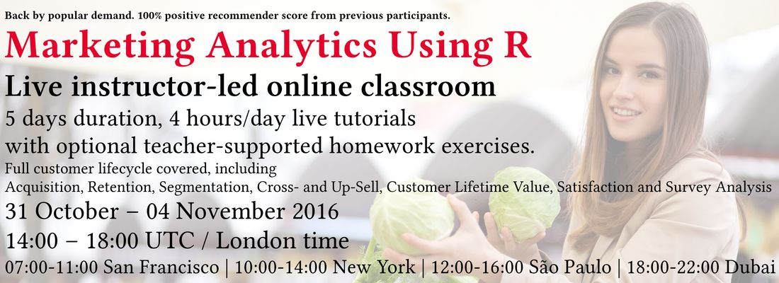 Marketing Analytics Using R Training Course 31 October – 04 November 2016